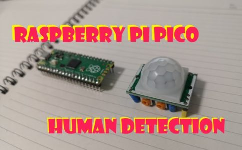 【Raspberry Pi Pico】人感センサーの使い方